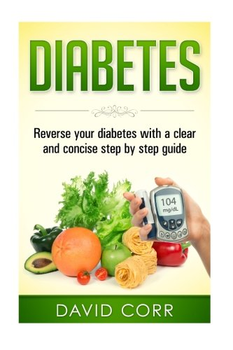 Diabetes Reverse Clear Concise Reversing