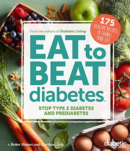 Diabetic Living Eat Beat Diabetes
