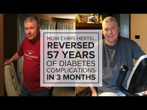 Treatment for Type 1 Diabetes — How Chris Reversed 57 Years of Diabetes Complications in 3 Months