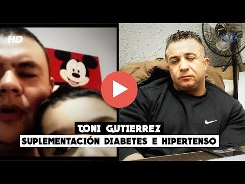 SUPLEMENTACIÓN DIABETES HIPERTENSO | Toni gutierrez | CuerposPerfectosTV