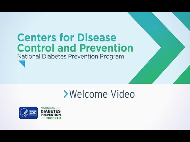 CDC, Programa Nacional de Prevención de la Diabetes: Video de bienvenida