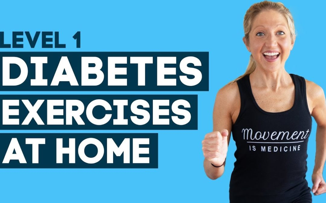 Diabetes Exercises At Home Workout: To Help Control Diabetes (Level 1)