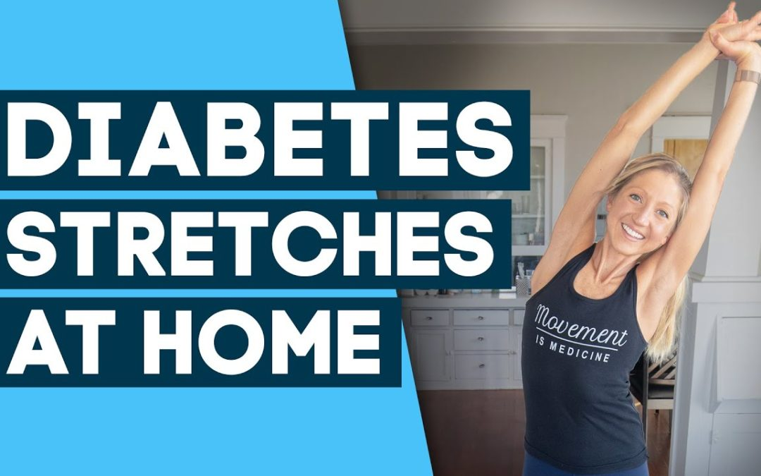 Diabetes Workout – Best Stretches to Help Control Diabetes