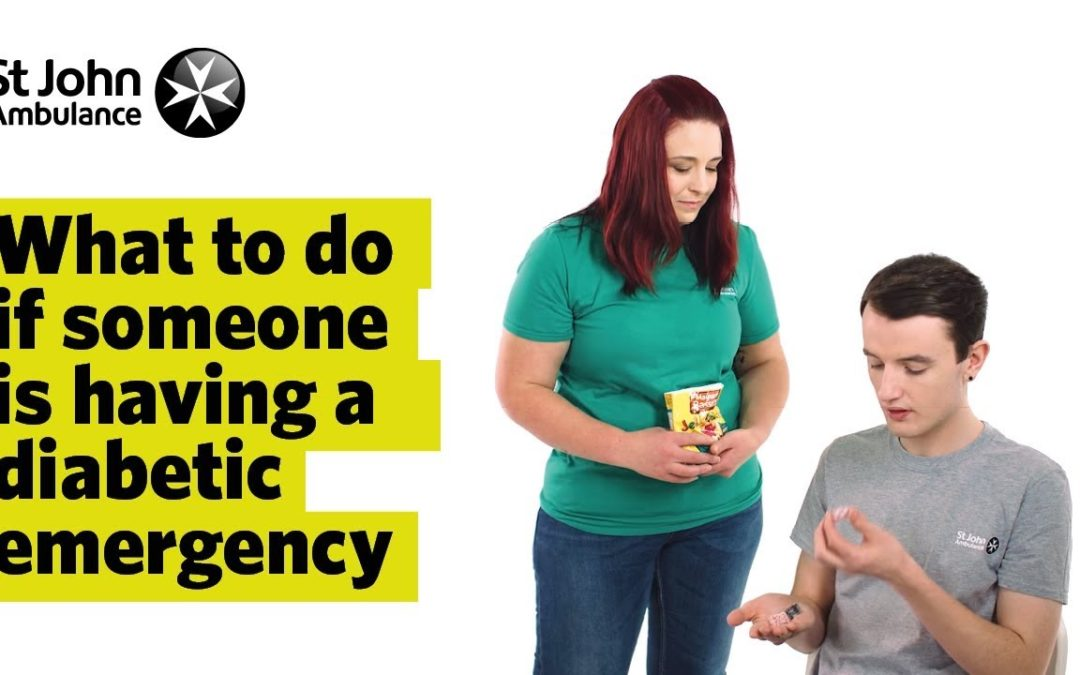 What To Do If Someone Is Having A Diabetic Emergency – First Aid Training – St John Ambulance