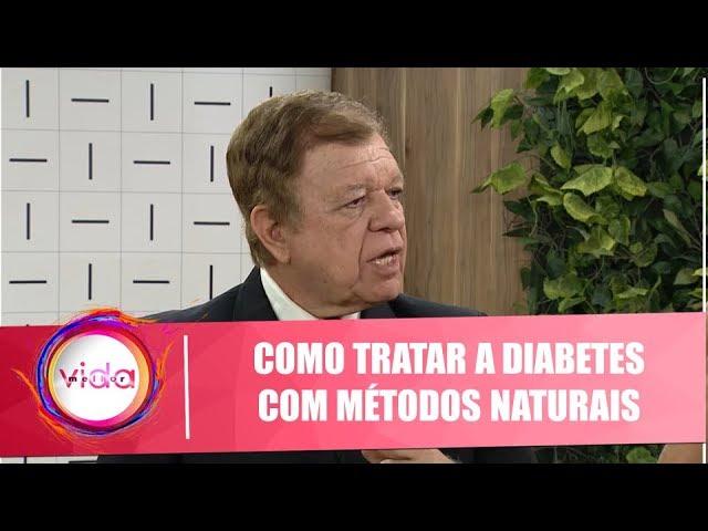 Saiba como tratar a diabetes com métodos naturais com Hilton Claudino – 11/09/19