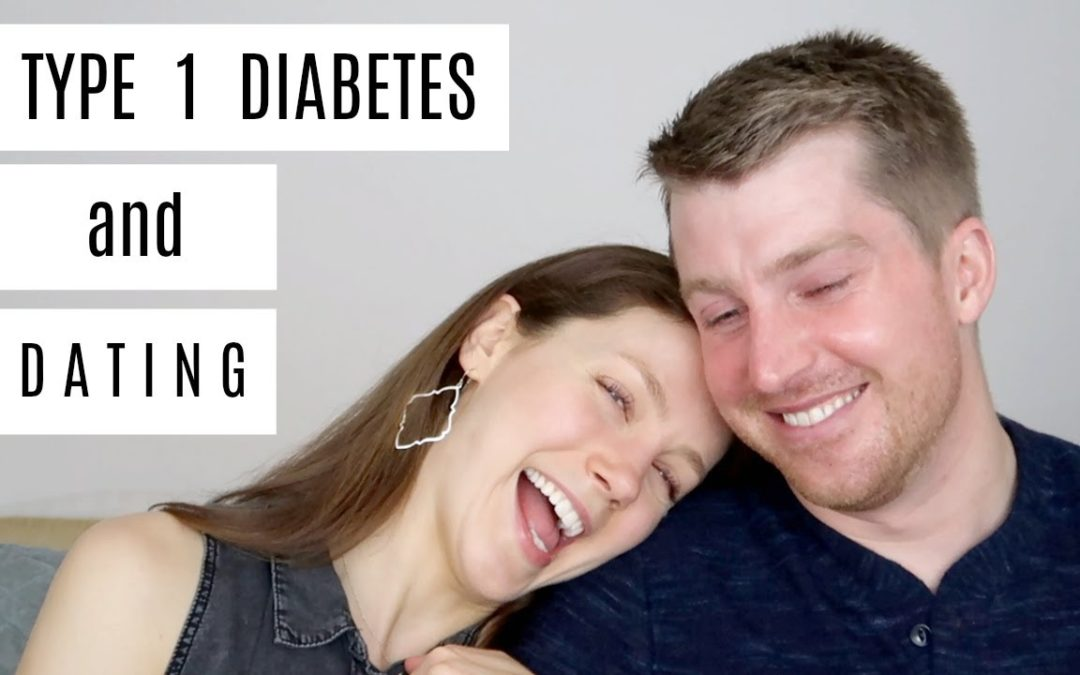 Type 1 Diabetes & Dating | She's Diabetic