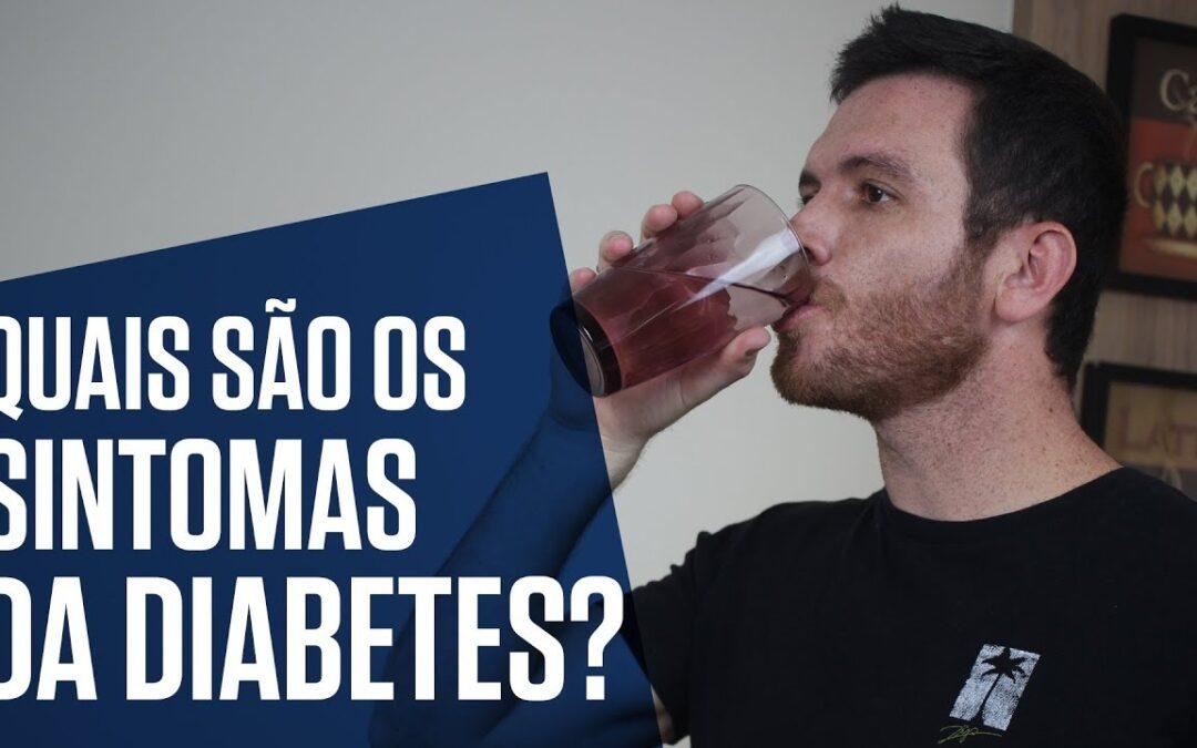 QUAIS SÃO OS SINTOMAS DA DIABETES? | Tom Bueno