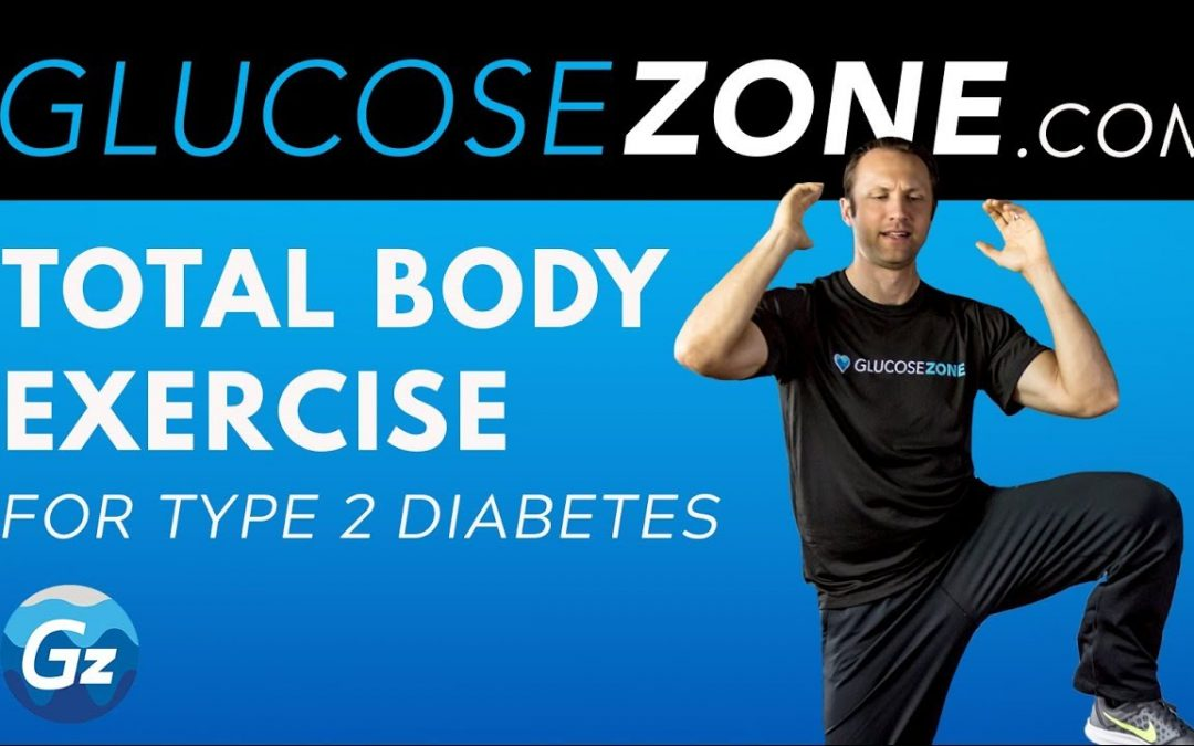 Total Body Exercise for Diabetes: Level 2 GLUCOSEZONE
