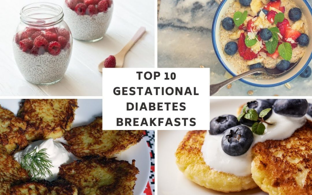 Top 10 Gestational Diabetes Breakfast Ideas (& recipes) No Eggs!