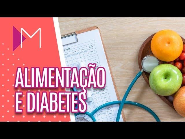 Diabetes: como controlar através da alimentação – Mulheres (13/08/19)