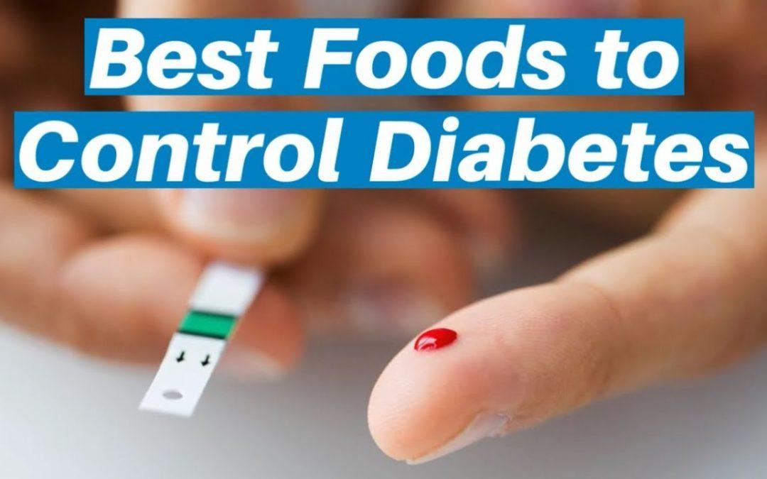 Best Foods for Diabetes – Diabetes Friendly Foods