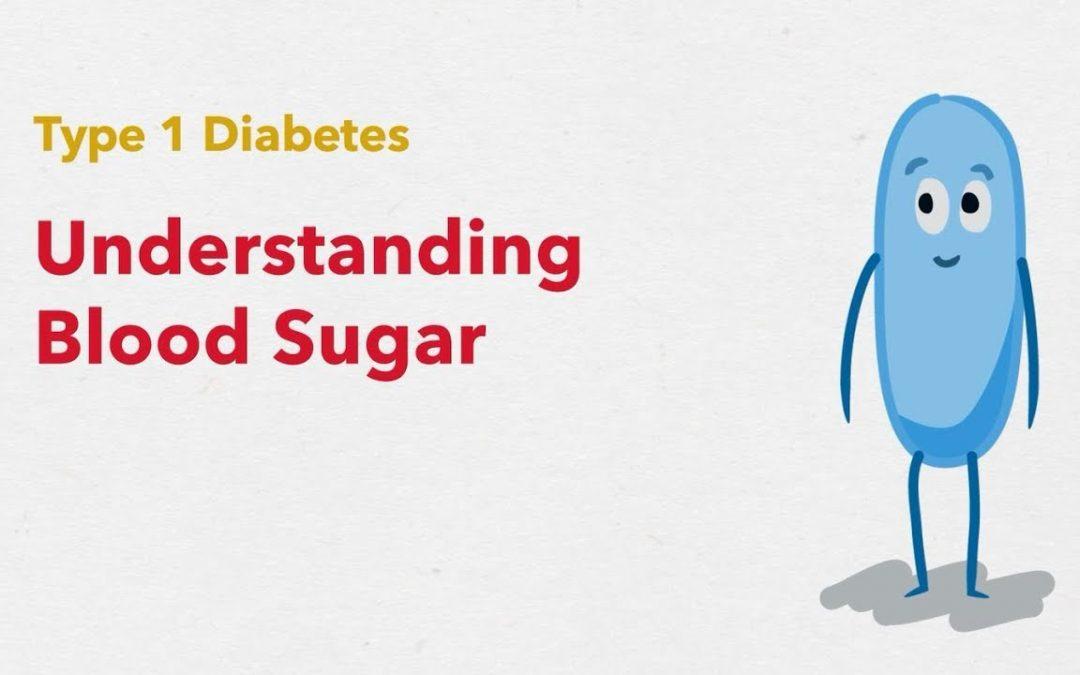 Type 1 Diabetes: Understanding Blood Sugar